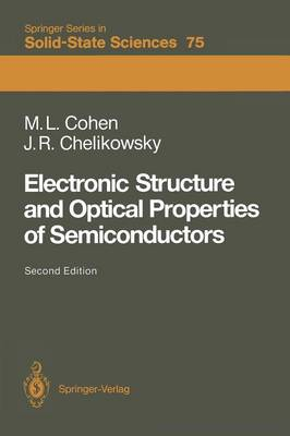Electronic Structure and Optical Properties of Semiconductors - Springer Series in Solid-State Sciences 75 (Paperback)