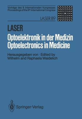Laser/Optoelektronik in der Medizin / Laser/Optoelectronics in Medicine: Vortrage Des 9. Internationalen Kongresses / Proceedings of the 9th International Congress (Paperback)