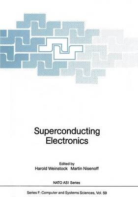 Superconducting Electronics - Nato ASI Subseries F: 59 (Hardback)