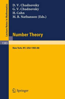 Number Theory: A Seminar held at the Graduate School and University Center of the City University of New York 1985-88 - Lecture Notes in Mathematics 1383 (Paperback)