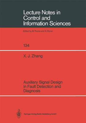 Auxiliary Signal Design in Fault Detection and Diagnosis - Lecture Notes in Control and Information Sciences 134 (Paperback)