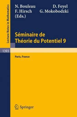 Seminaire de Theorie du Potentiel Paris - Lecture Notes in Mathematics 1393 (Paperback)