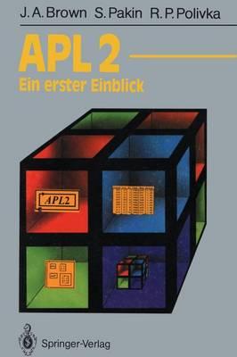 Apl2: Ein Erster Einblick - Informationstechnik Und Datenverarbeitung (Paperback)