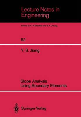 Slope Analysis Using Boundary Elements - Lecture Notes in Engineering 52 (Paperback)