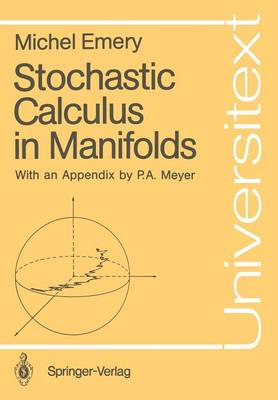 Stochastic Calculus in Manifolds - Universitext (Paperback)