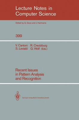 Recent Issues in Pattern Analysis and Recognition - Lecture Notes in Computer Science 399 (Paperback)