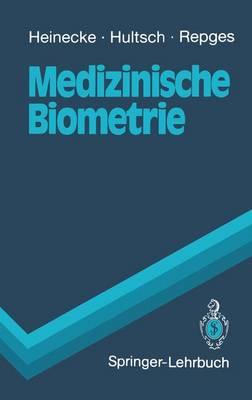 Medizinische Biometrie - Springer-Lehrbuch (Paperback)