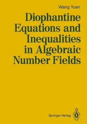 Diophantine Equations and Inequalities in Algebraic Number Fields (Hardback)