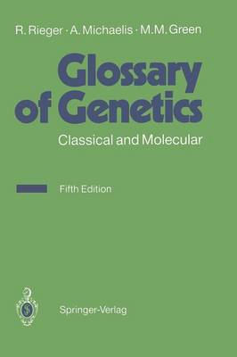Glossary of Genetics: Classical and Molecular (Paperback)