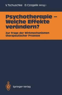 Psychotherapie - Welche Effekte Verandern? (Paperback)