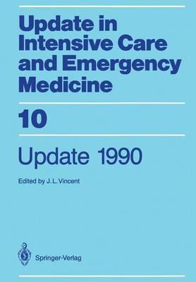 Update 1990 - Update in Intensive Care and Emergency Medicine 10 (Paperback)