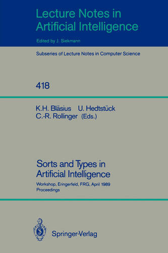 A Methodology for Uncertainty in Knowledge-Based Systems - Lecture Notes in Artificial Intelligence 419 (Paperback)