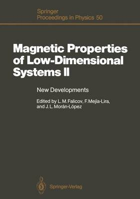 Magnetic Properties of Low-Dimensional Systems II: New Developments. Proceedings of the Second Workshop, San Luis Potosi, Mexico, May 23 - 26, 1989 - Springer Proceedings in Physics 50 (Hardback)