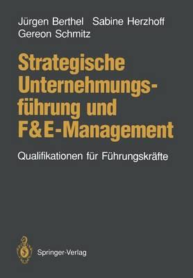 Strategische Unternehmungsfuhrung Und F&E-Management (Paperback)