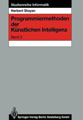 Programmiermethoden Der K nstlichen Intelligenz - Studienreihe Informatik (Paperback)