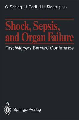 Shock, Sepsis, and Organ Failure: First Wiggers Bernard Conference (Paperback)
