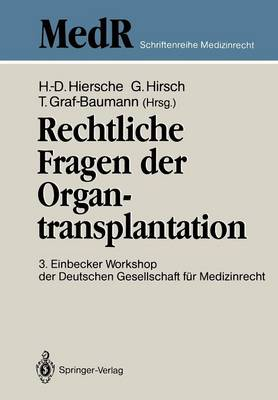 Rechtliche Fragen Der Organtransplantation - Medr Schriftenreihe Medizinrecht (Paperback)