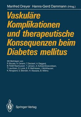 Vaskulare Komplikationen und Therapeutische Konsequenzen beim Diabetes Mellitus (Paperback)