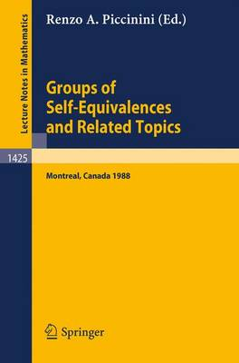 Groups of Self-equivalences and Related Topics: Proceedings of a Conference Held in Montreal, Canada, Aug. 8-12, 1988 - Lecture Notes in Mathematics v. 1425 (Paperback)