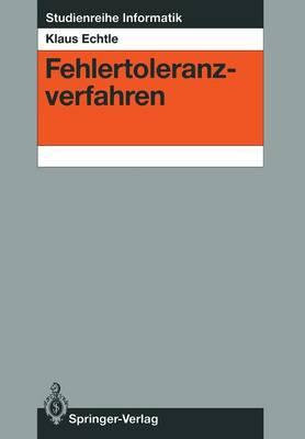Fehlertoleranzverfahren - Studienreihe Informatik (Paperback)