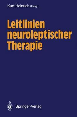 Leitlinien Neuroleptischer Therapie (Paperback)