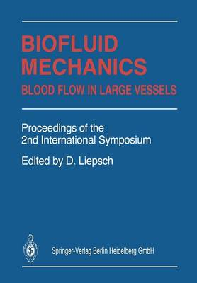 Biofluid Mechanics: Blood Flow in Large Vessels (Paperback)