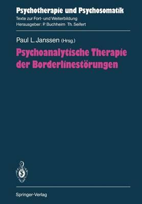Psychoanalytische Therapie der Borderlinestorungen - Psychotherapie und Psychosomatik (Paperback)
