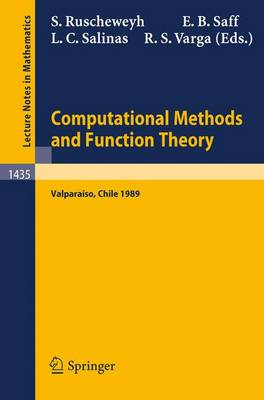 Computational Methods and Function Theory: Proceedings of a Conference held in Valparaiso, Chile, March 13-18, 1989 - Lecture Notes in Mathematics 1435 (Paperback)