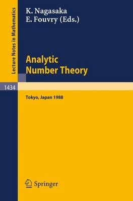 Analytic Number Theory: Proceedings of the Japanese-french Symposium Held in Tokyo, Japan, October 10-13, 1988 - Lecture Notes in Mathematics v. 1434 (Paperback)
