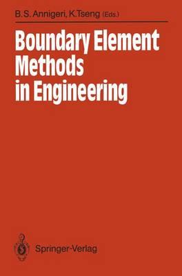 Boundary Element Methods in Engineering 1989: Proceedings of the International Symposium on Boundary Element Methods: Advances in Solid and Fluid Mechanics East Hartford, Connecticut, USA, October 2-4, 1989 (Hardback)