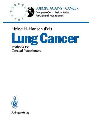 Lung Cancer: Textbook for General Practitioners - European Commission Series for General Practitioners (Paperback)
