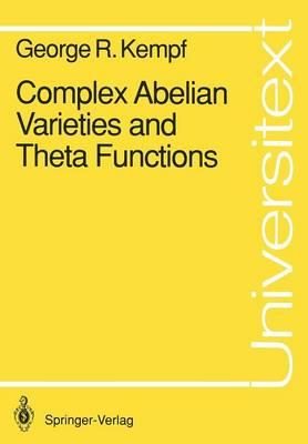Complex Abelian Varieties and Theta Functions - Universitext (Paperback)