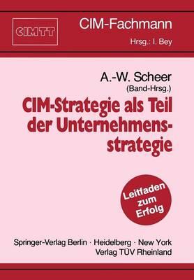 CIM-Strategie als Teil der Unternehmensstrategie - Cim-Fachmann (Paperback)