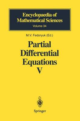 Partial Differential Equations V: Asymptotic Methods for Partial Differential Equations - Encyclopaedia of Mathematical Sciences 34 (Hardback)