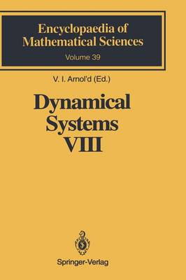 Dynamical Systems VIII: Singularity Theory II. Applications - Encyclopaedia of Mathematical Sciences 39 (Hardback)