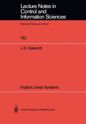 Implicit Linear Systems - Lecture Notes in Control and Information Sciences 152 (Paperback)