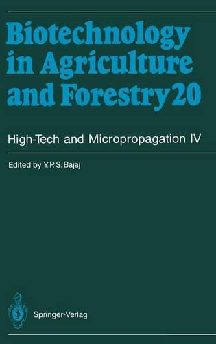High-Tech and Micropropagation IV - Biotechnology in Agriculture and Forestry 20 (Hardback)