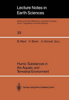 Humic Substances in the Aquatic and Terrestrial Environment: Proceedings of an International Symposium Linkoeping, Sweden, August 21-23, 1989 - Lecture Notes in Earth Sciences 33 (Paperback)