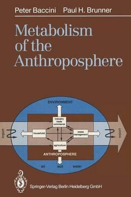 Metabolism of the Anthroposphere (Paperback)