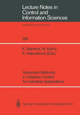 Advanced Methods in Adaptive Control for Industrial Applications - Lecture Notes in Control and Information Sciences 158 (Paperback)