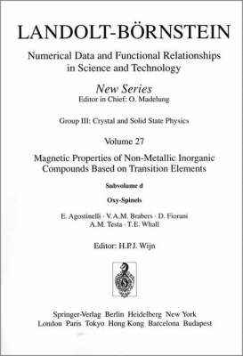 Oxy-Spinels / Oxy-Spinelle - Condensed Matter 27D (Hardback)