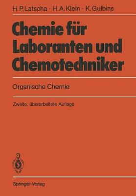 Chemie F r Laboranten Und Chemotechniker: Organische Chemie (Paperback)