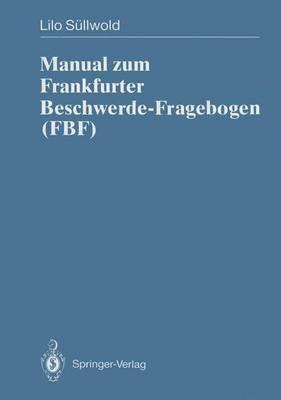Manual Zum Frankfurter Beschwerde-Fragebogen (Fbf) (Hardback)