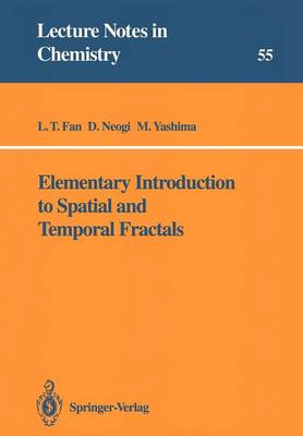 Elementary Introduction to Spatial and Temporal Fractals - Lecture Notes in Chemistry 55 (Paperback)