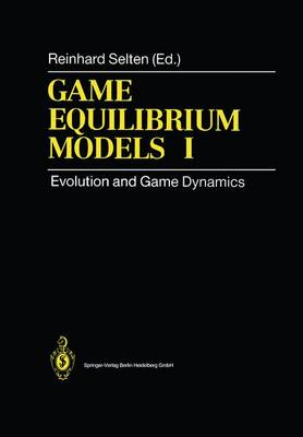 Game Equilibrium Models I: Evolution and Game Dynamics (Hardback)