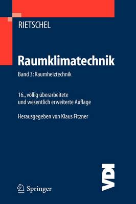 Raumklimatechnik: Grundlagen - VDI-Buch (Hardback)