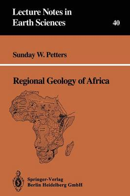 Regional Geology of Africa - Lecture Notes in Earth Sciences 40 (Paperback)