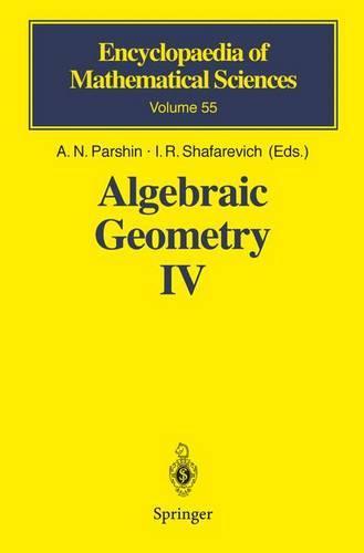 Algebraic Geometry IV: Linear Algebraic Groups Invariant Theory - Encyclopaedia of Mathematical Sciences 55 (Hardback)
