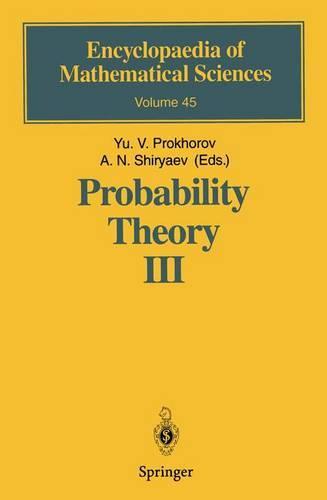 Probability Theory III: Stochastic Calculus - Encyclopaedia of Mathematical Sciences 45 (Hardback)