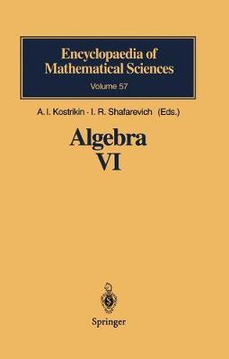 Algebra VI: Combinatorial and Asymptotic Methods of Algebra. Non-Associative Structures - Encyclopaedia of Mathematical Sciences 57 (Hardback)